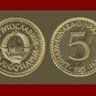 YUGOSLAVIA 1985 5 DINARA NICKEL BRASS COIN KM#88 COMMUNIST COIN