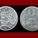 BRAZIL 1969 2 CENTAVOS COIN KM#576.2 South America - UNC AU BEAUTIFUL!