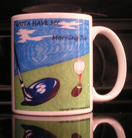 """Gotta Have My Morning Tee"" Golf Mug"