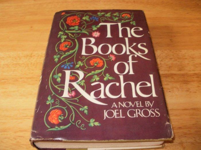 The Books Of Rachel - Hardcover Joel Gross, (1979) - Good Condition