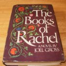 The Books Of Rachel - Hardcover Joel Gross, (1979) - Good Condition