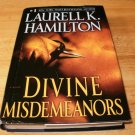 Divine Misdemeanors - Hardcover Laurell K. Hamilton (2009) - Excellent Condition