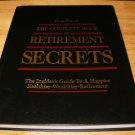 The Complete Book of Retirement Secrets - Hardcover (1997) - Excellent Condition