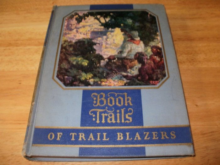 Book Trails Of Trail Blazers - Hardcover (1928) - Good Condition - Rare Vintage Book