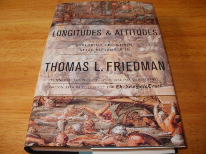 Longitudes and Attitudes - Hardcover, Thomas L. Friedman (2003)
