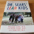 Dr. Sears' L.E.A.N. Kids - Paperback, Peter Sears (2003)