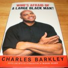 Who's Afraid of a Large Black Man? - Hardcover, Charles Barkley (2006)
