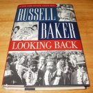 Looking Back - Hardcover, Russell Baker (2002)