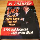 Lies and the Lying Liars Who Tell Them - Hardcover, Al Franken (2003)