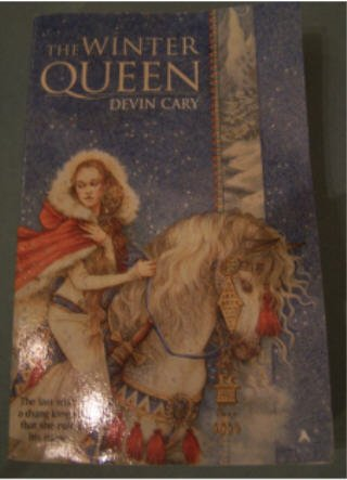 The Winter Queen by Devin Cary published by Ace Fantasy