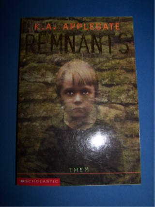 Remnants # 3 Them by K.A. Applegate RL5