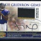 2007 Gridiron Gems TROY SMITH Auto/RC w/3-Color Patch