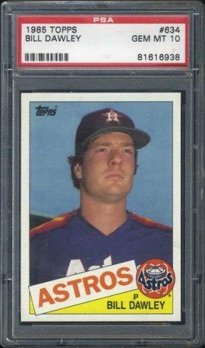 1985 Topps #634 Bill Dawley Card PSA 10 Astros