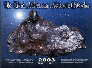 2003 Third Millennium Meteorite Calendar, Signed
