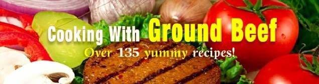 135 GROUND BEEF Recipes eBook on CD Printable