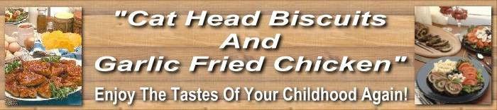 Carolina Mountain Cooking ebook - Cat Head Biscuits & Garlic Fried Chicken
