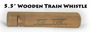 """Wooden Train Whistle tiny toot 5.5"""""""
