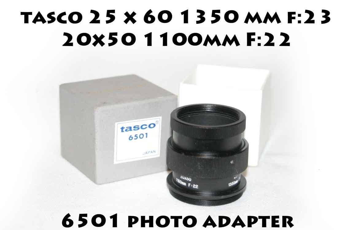 Tasco 6501 photo adapter 20x50 1100mm F:22 25x60 1350mm F:23