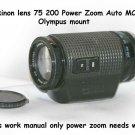 Rokinon lens 75 to 200 Power Zoom Auto MC Olympus mount