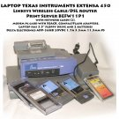 Laptop Texas Instruments Extensa 450 Linksys Wireless Cable/DSL route and cards