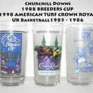 Churchill Downs1988 BREEDERS CUP 1998 CROWN ROYAL University of UK Basketball  1985-1986 GLASSES