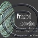 Principal Reduction: Call today to see if YOU qualify