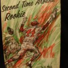 Second Time Around Rookie Baseball Book CC DJ VGC 1968
