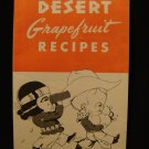 Desert Grapefruit Recipe Folder Vintage California Arizona