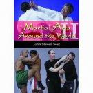 BU1410A  Martial Arts Around World 2 Book - John Soet