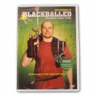 VD1511A  Blackballed the Bobby Dukes Story Paintball movie DVD NEW! 0738934682 Rare!