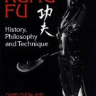 BU1030A Kung Fu martial arts History Philosophy Techniques Fighting BOOK David Chow NEW