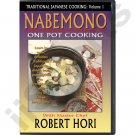 VT5010A-DVD  Traditional Japanese One Pot Cooking Cookbook Nabemono How To DVD Chef Robert Hori