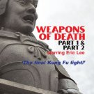 VD7718A  Weapons of Death Part 1 & 2 martial arts action DVD Eric Lee Gerald Okamura