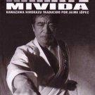 BO9924A  Karate Mi Vida SPANISH Book Kanazawa Hirokazu Traducido Por Jaime Lopez