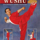 BE0033A  Mastering Chinese Wushu - Instructional Book Jiang Bangjun Emilio Alpanseque