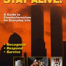 BE0045A  Stay Alert Stay Alive Counterterrorism for Everyday Life Book Jim Blount
