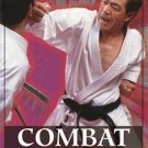 BE0047A  Combat Karate - Secrets Bare-Knuckle Fighting & Street Combat Book Jose Fraguas