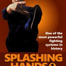 VD5182A Splashing Hands Kung Fu #1 Fastest Powerful Fighting System DVD James McNeil