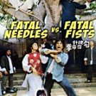 VO1709A  Fatal Needles Vs Fatal Fists DVD Chinese Kung Fu Martial Arts Lo Lieh, Wang Tao
