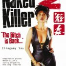 VO1047A Naked Killer 2 the Bitch is Back - HK Action Suspense Movie DVD