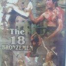 VO1858A  The 18 Bronzemen DVD kung fu martial arts Carter Wong Polly Kuan