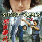 VO1868A  Secret Rivals 3 Northern Kicks, Southern Fists DVD Hwang Jang Lee, John Liu