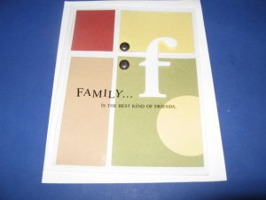 Family is the best kind of friends handmade greeting card M19