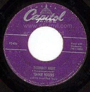 CAPITOL TIMMIE ROGERS F2406 Saturday Night/I'd Love  Me
