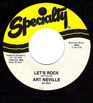 SPECIALITY 745 ART NEVILLE Let's Rock/Time Rock n Roll