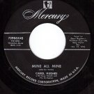 MERCURY 70986 45 CAROL HUGHES Mine All Mine/Fancy Dance