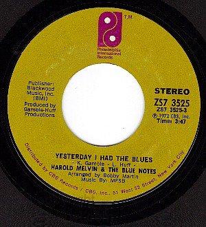 CBS 3525 HAROLD MELVIN & THE BLUENOTES Yesterday I Had