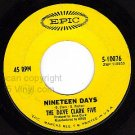 EPIC 5-10076 DAVE CLARK FIVE Nineteen Days/Sitting Here
