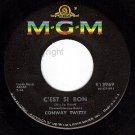 MGM K12969 CONWAY TWITTY C'est Si Bon/Dont You Dare Let