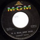 MGM K12911 CONWAY TWITTY Is A Blue Bird Blue/She's Mine